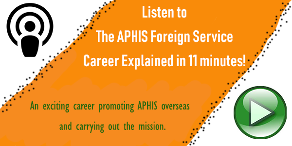 APHIS Foreign Service Career Explained in 11 minutes