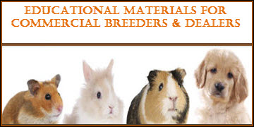 Educational Materials for Commercial Breeders & Dealers