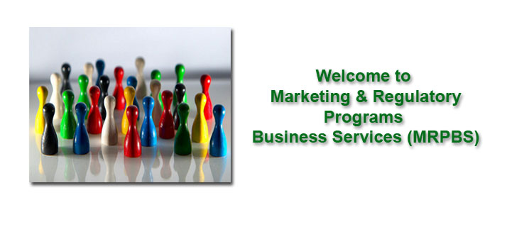 Marketing & Regulatory Programs Business Services (MRPBS)